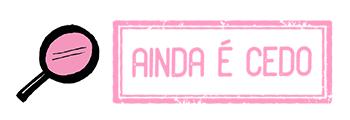 RECORTES-POSTS-AINDA-E-CEDO