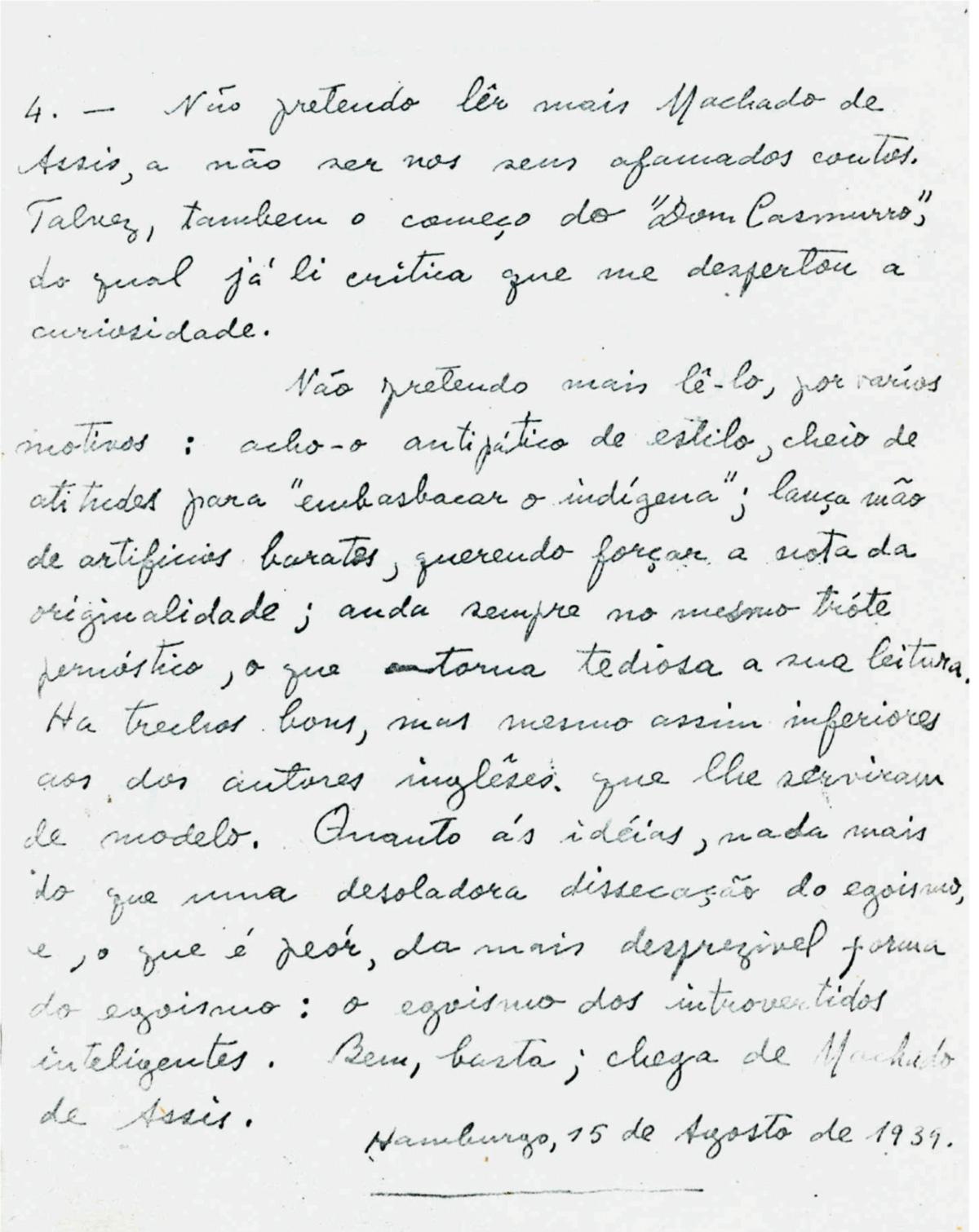 O diplomata Guimarães Rosa aos 31 anos, quando escreveu em Hamburgo, no início da II Guerra Mundial, um diário (capa acima), onde critica Machado de Assis por usar ``Artifícios Baratos``