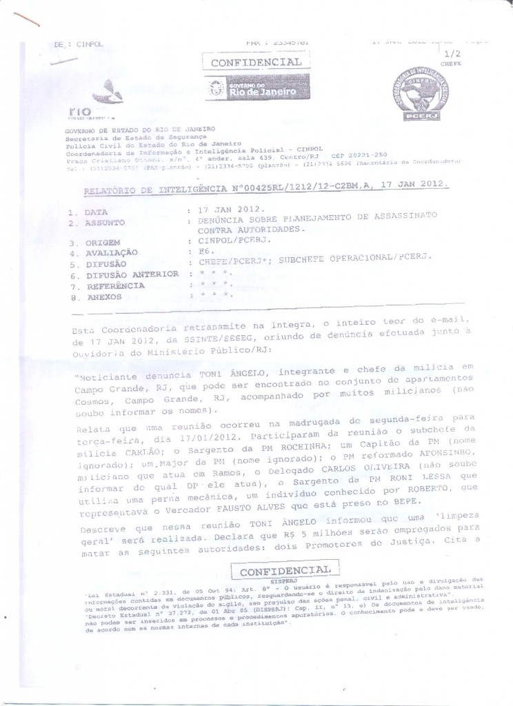 Denúncia de ameaça recebida por e-mail e encaminhada através da Coordenadoria de Informação e  Inteligência Policial da  Secretaria de Segurança
