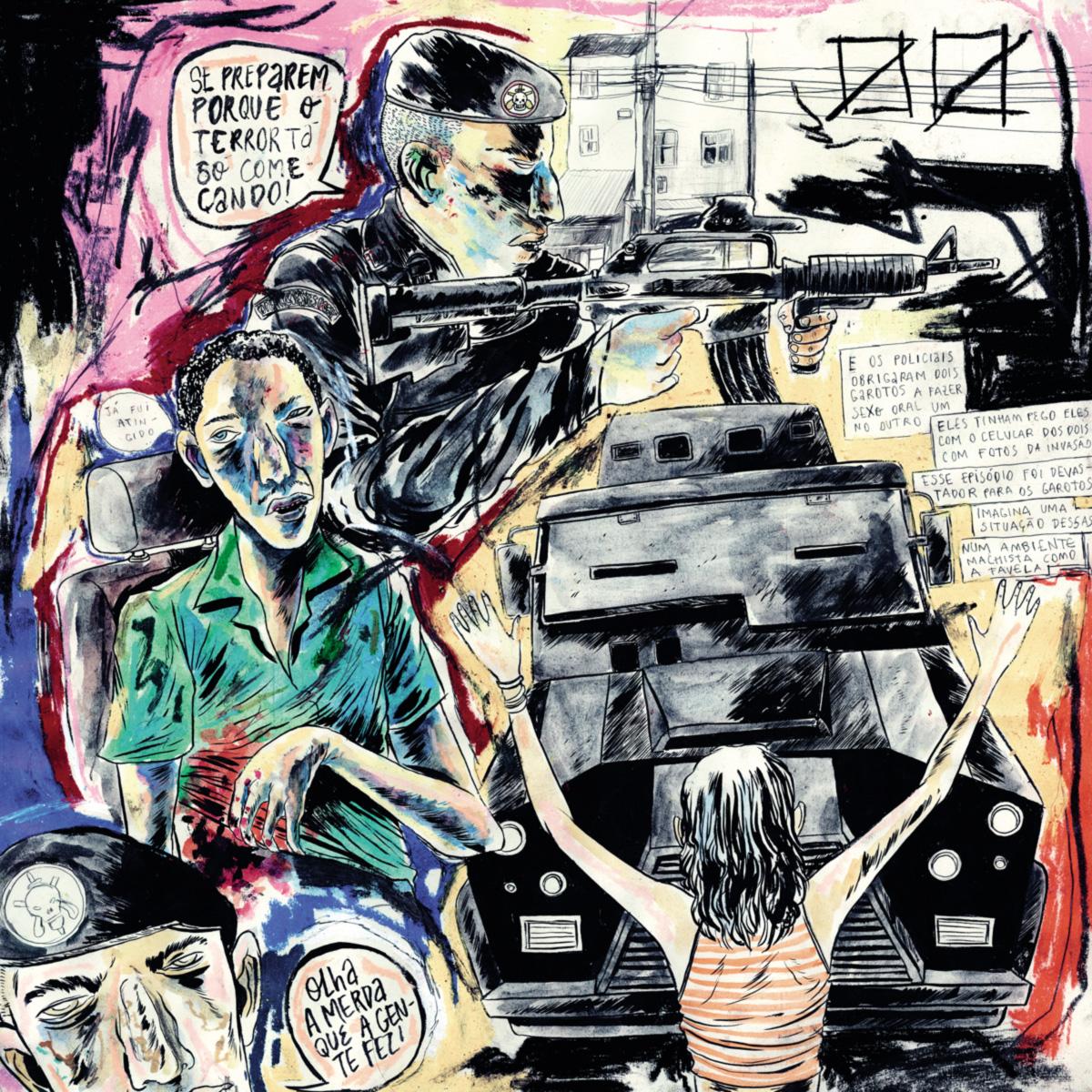 Na visão dos moradores da favela, o que aconteceu naquela noite não foi uma operação policial normal. Foi um revide, um ato de vingança do Bope contra a morte de um companheiro de farda; todos pagaram pela morte do sargento