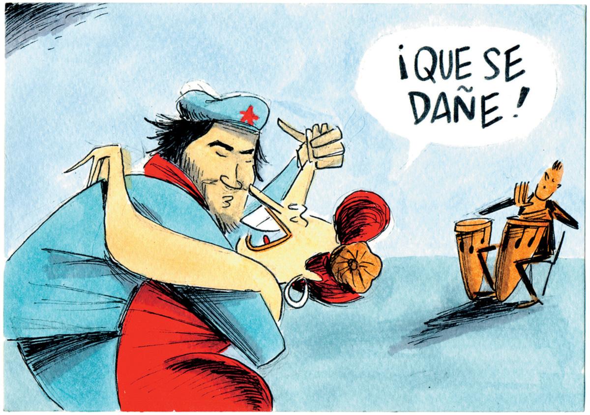 """Colei no Che e chamei para uma salsa: """"<i> Que se dañe el Fulgêncio y la Revolución, Ernesto"""""""