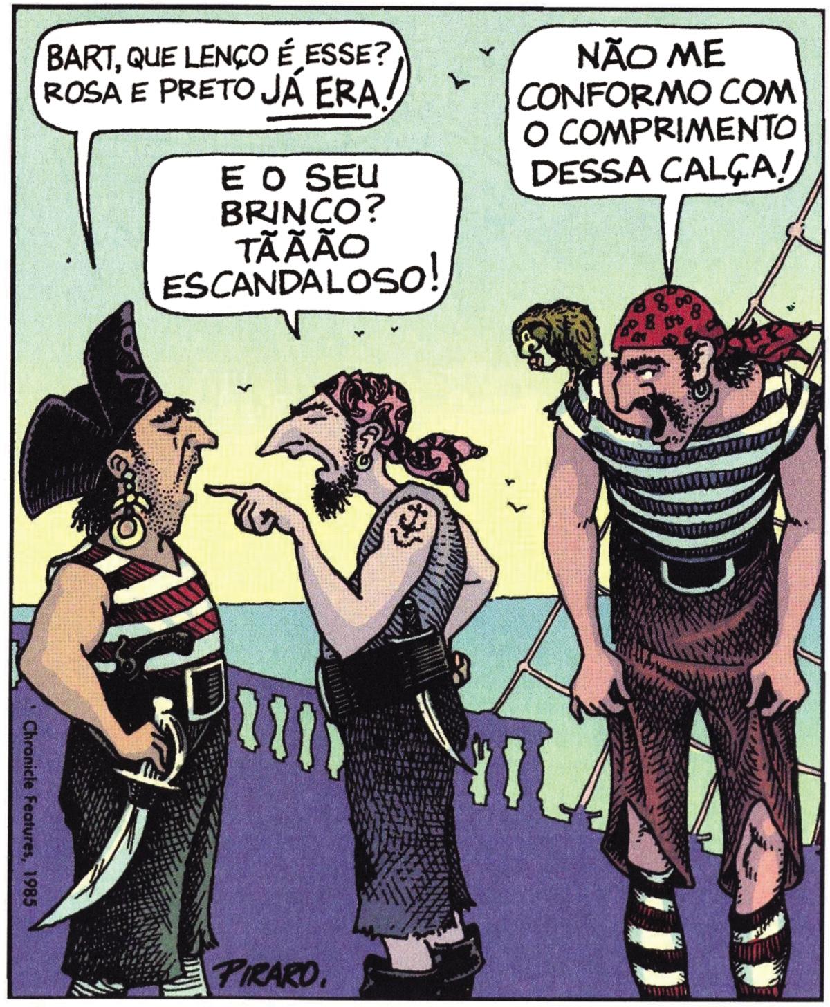Piratas pós-modernos que estão mais preocupados com os modelitos que vestem do que em atacar navios