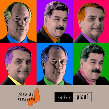 #2: As chances de Ciro, o desmanche da Venezuela e uma encrenca chamada Bolsonaro