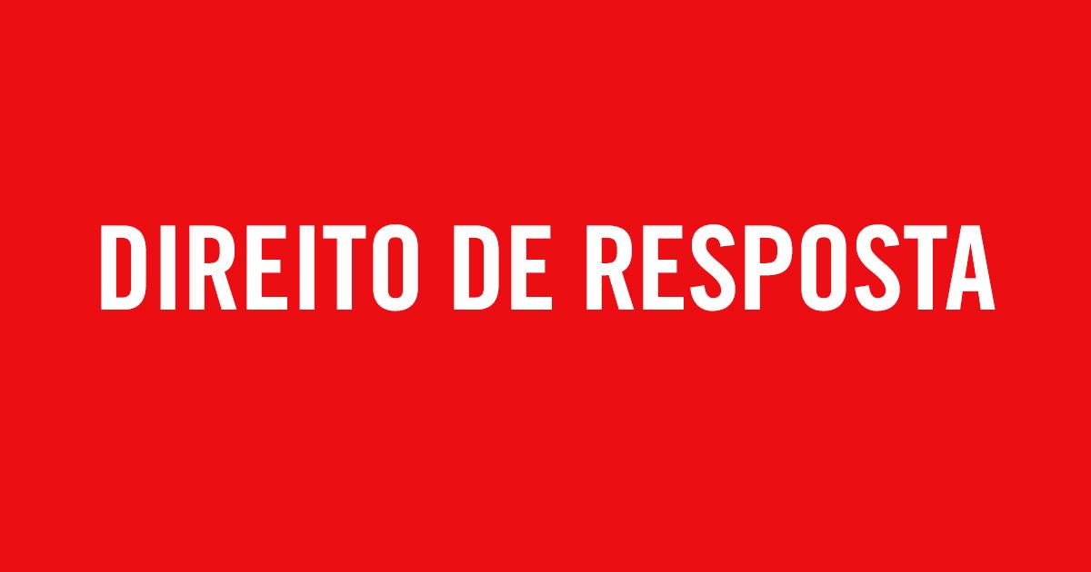 O direito de resposta foi concedido pelo ministro Sergio Louro