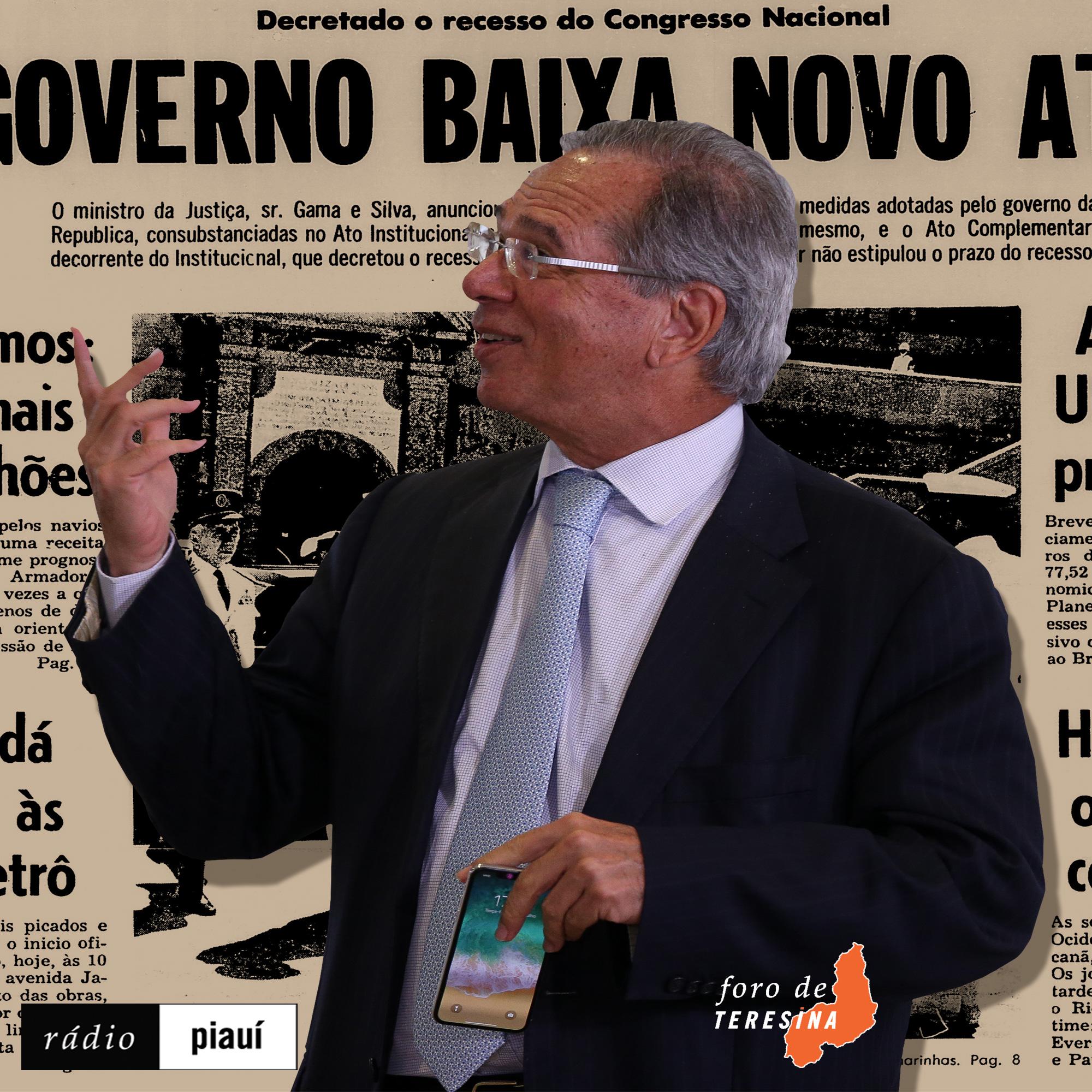 #79: O arroubo autoritário de Paulo Guedes, o Centro se movimenta, e a PEC da 2ª instância